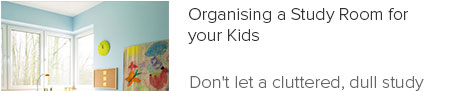 Organising a Study Room for your Kids