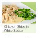 Chicken Strips in White Sauce