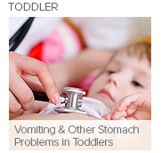 Vomiting and Other Stomach Problems in Toddlers