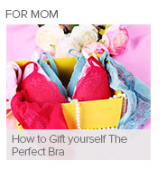 How to Gift yourself The Perfect Bra
