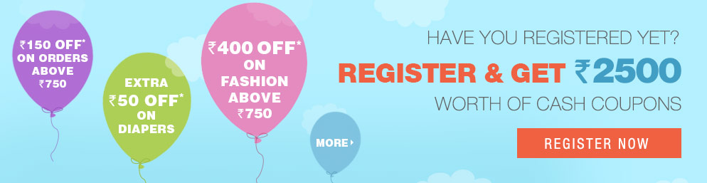 Register & Get Rs. 2500 Worth of Cash Coupons to be begin your Shopping - REGISTER NOW