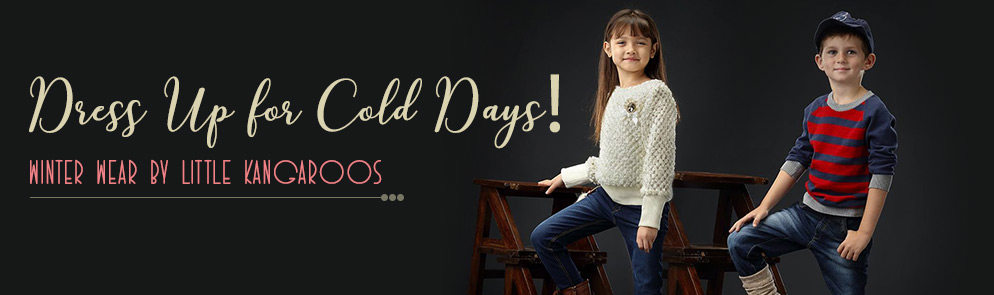Dress Up for Cold Days!