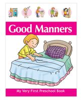 Pegasus My Very First Preschool Book Good Manners - English
