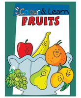 Colour And Learn Fruits Book - English