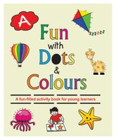 Fun With Dots And Colours Book A - English