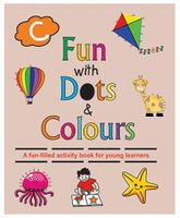 Fun With Dots And Colours Book C - English