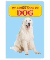 My Jumbo Book Of Dog