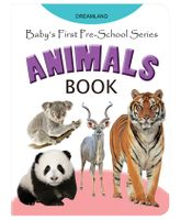 Dreamland Babys First Pre-School Series - Animal Book