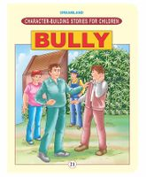 Character Building - Bully