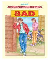 Character Building Stories For Children - Sad