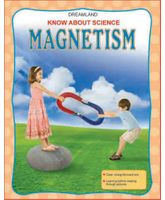 Dreamland Know About Science Magnetism