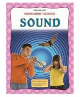 Dreamland Know About Science - Sound