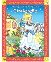 Sterling - Cinderella My Big Book of Fairy Tales