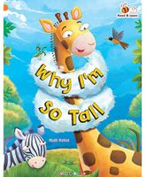 Why I'm so Tall Story Book - English