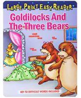 Goldilocks And The Three Bears Large Print Easy Reader
