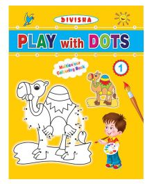 Indian Book Depot Divisha Play With Dots Part 1 Multicolour Colouring Book - English