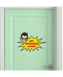 Chipakk Chakra Only Superheroes Allowed Wall Sticker