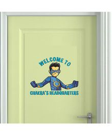 Chipakk Welcome To Chakra's Headquarters Wall Sticker