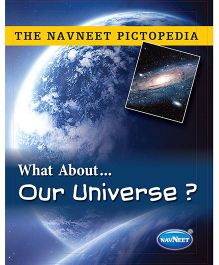 The Navneet Pictopedia Our Universe - English