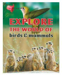 Explore The World Of Birds And Mammals - English