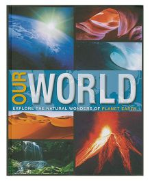 Our World Explore the Natural Wonders of Planet Earth - English