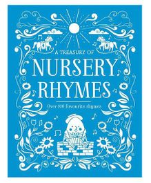 A Treasury of Nursery Rhymes: Over 100 favourite rhymes
