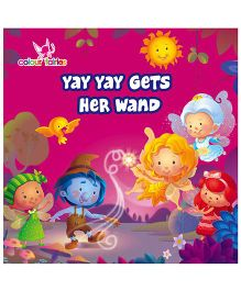 Colour Fairies Yay Yay Gets Her Wand - English