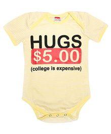 Hugsntugs Half Sleeves Hugs Print Onesie - Yellow