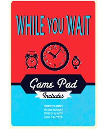 While you Wait Game Pad - English