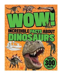 Wow Incredible Facts About Dinosaurs - English