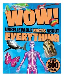 Wow Unbelievable Facts About Everything - English