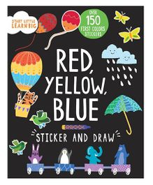 Start Little Learn Big Red Yellow Blue Sticker And Draw - English