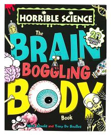 Horrible Science The Brain Boggling Body Book - English
