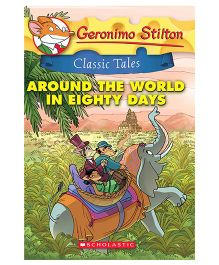 Geronimo Stilton Classic Tales Around The World In Eighty Days - English