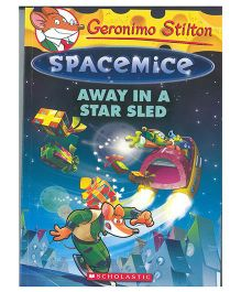 Geronimo Stilton Spacemice 08 Away In A Star Sled - English