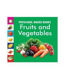Pegasus Preschool Board Books Fruits And Vegetables - English