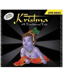 Lord Krishna - A Traditional Tale