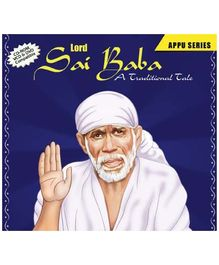Lord Sai Baba - A Traditional Tale