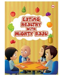 Eating Healthy With Mighty Raju - English