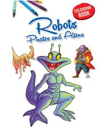 Coloring Book Robots Pirates And Aliens - English