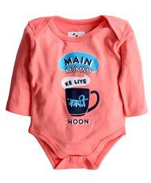 Zeezeezoo Main Mummy Ke Liye Kafi Hoon Printed Bodysuit - Peach