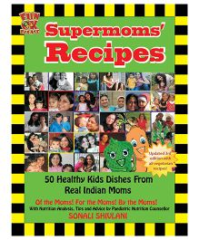 Supermoms' Recipes Healthy Recipes for Kids - English