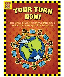 Your Turn Now True Stories Of Kindness For Children - English