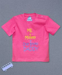 Blue Bus Store Broke Daddy Printed T-shirt - Pink