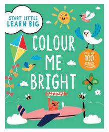 Start Little Learn Big Colour Me Bright - English