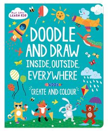 Start Little Learn Big Doodle And Draw Inside Outside Everywhere - English