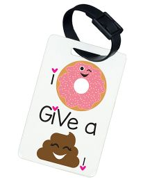 The Crazy Me I Dont Give A Shit Prined Luggage Tag - White