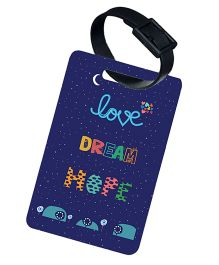 The Crazy Me Love Dream Hope Printed Luggage Tag - Blue