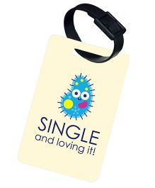 The Crazy Me Single And Loving It Printed Luggage Tag - Light Yellow