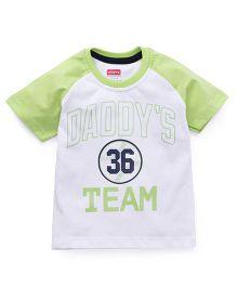 Babyhug Half Sleeves Tee Daddy's Team Print - White Lime Green